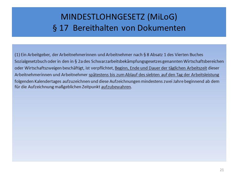 MINDESTLOHNGESETZ (MiLoG) § 17 Bereithalten von Dokumenten