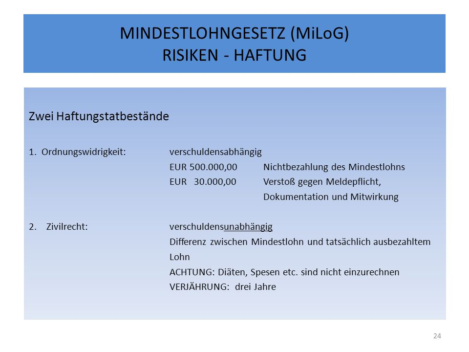 MINDESTLOHNGESETZ (MiLoG) RISIKEN - HAFTUNG