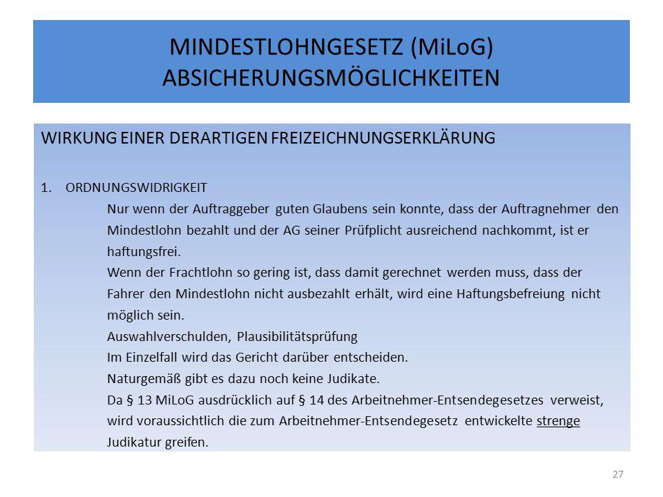 MINDESTLOHNGESETZ (MiLoG) ABSICHERUNGSMÖGLICHKEITEN