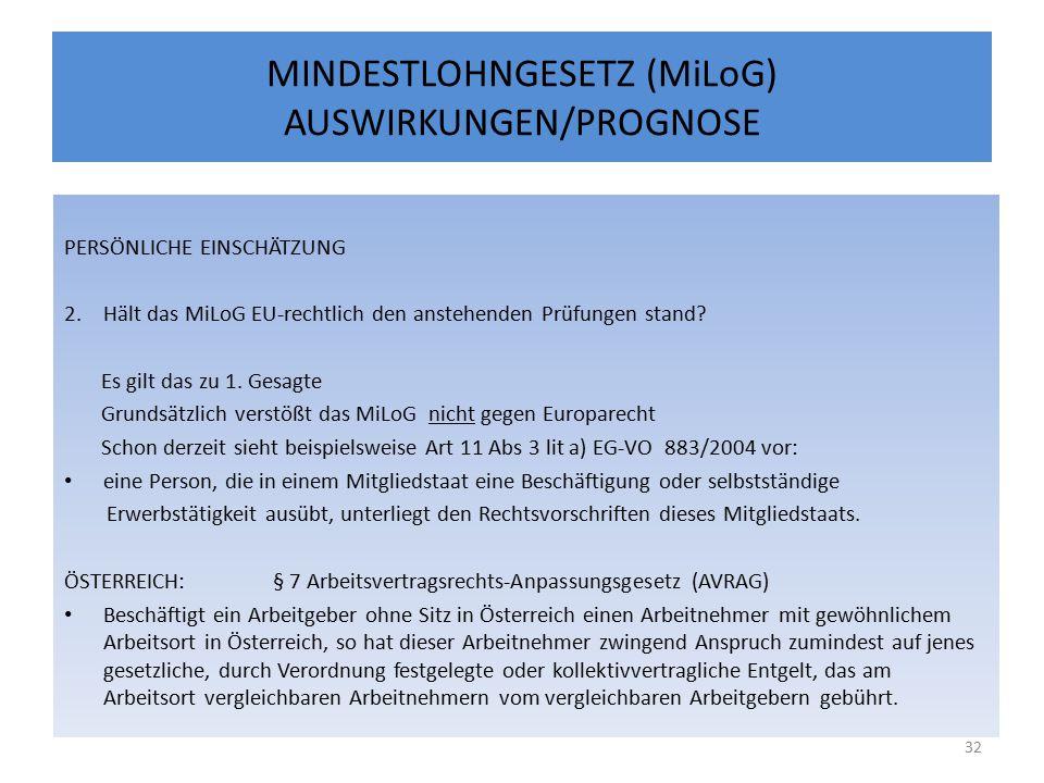 MINDESTLOHNGESETZ (MiLoG) AUSWIRKUNGEN/PROGNOSE