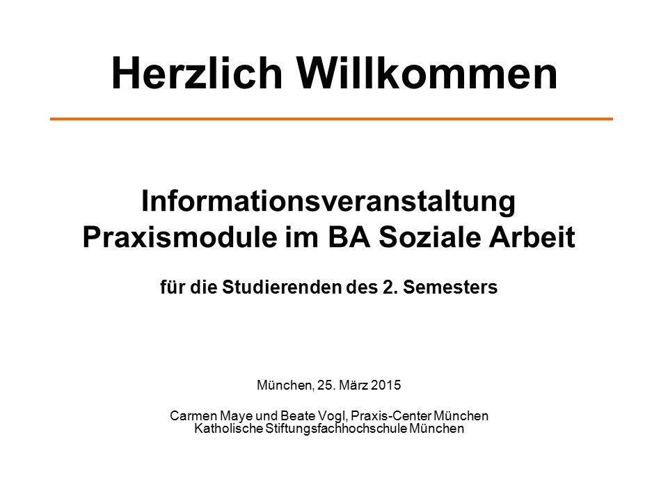 Herzlich Willkommen Informationsveranstaltung Praxismodule im BA Soziale Arbeit für die Studierenden des 2. Semesters.