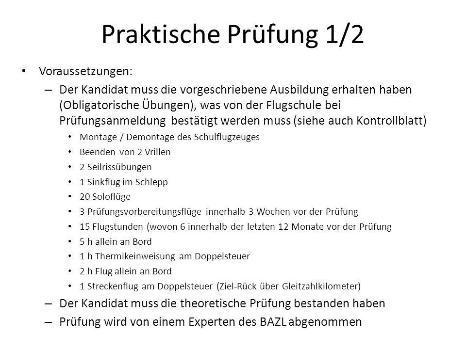 Praktische Prüfung 1/2 Voraussetzungen: