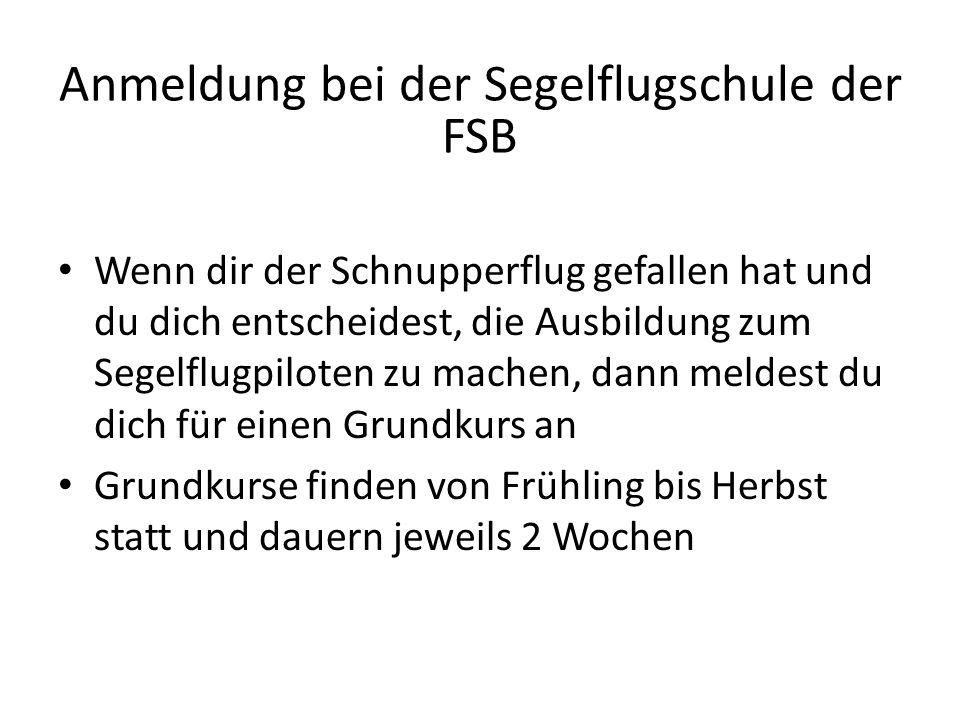 Anmeldung bei der Segelflugschule der FSB