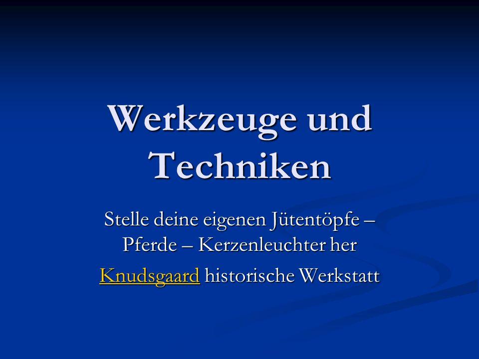 Werkzeuge und Techniken