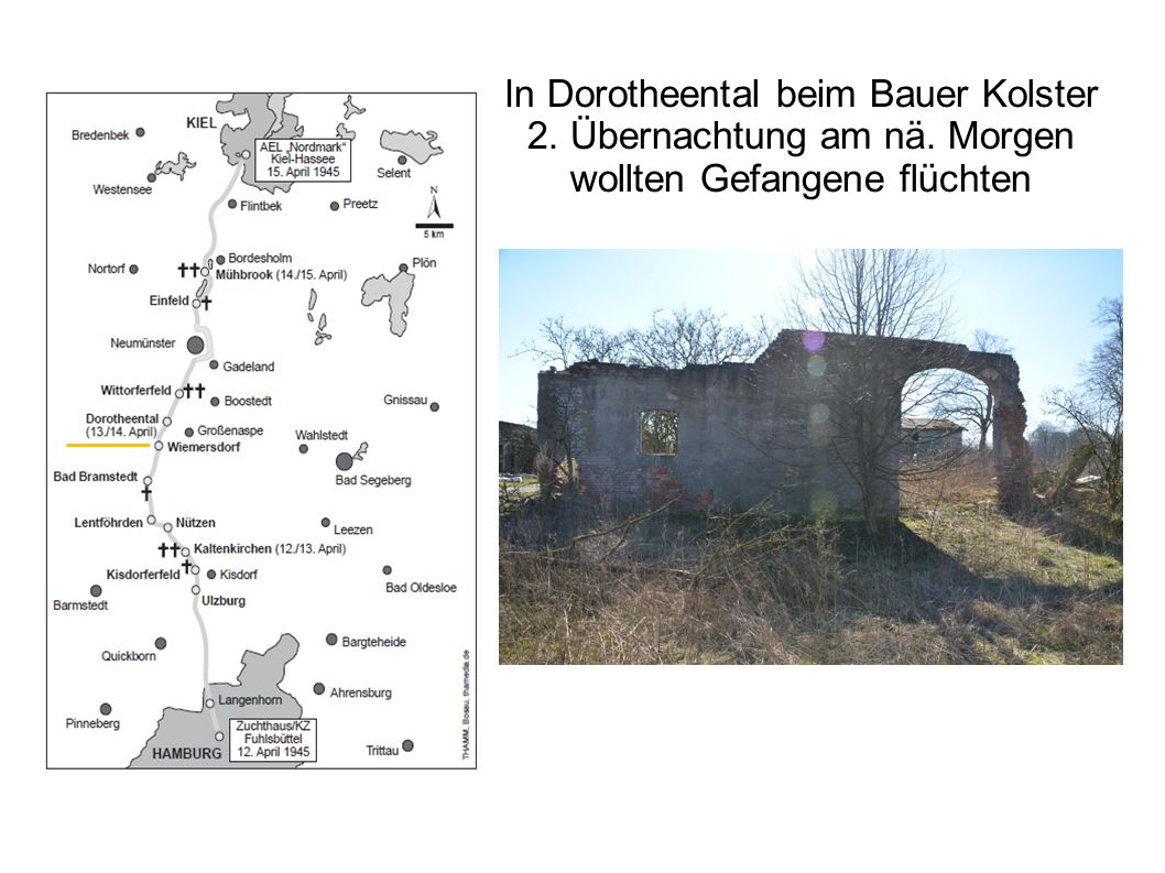 In Dorotheental beim Bauer Kolster 2. Übernachtung am nä