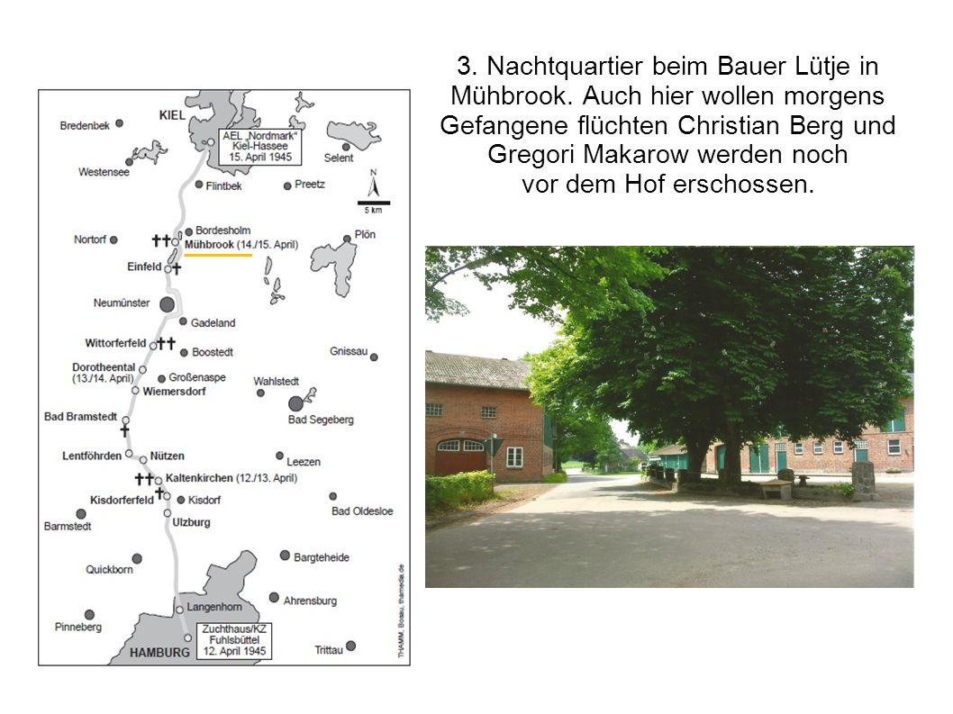 3. Nachtquartier beim Bauer Lütje in Mühbrook