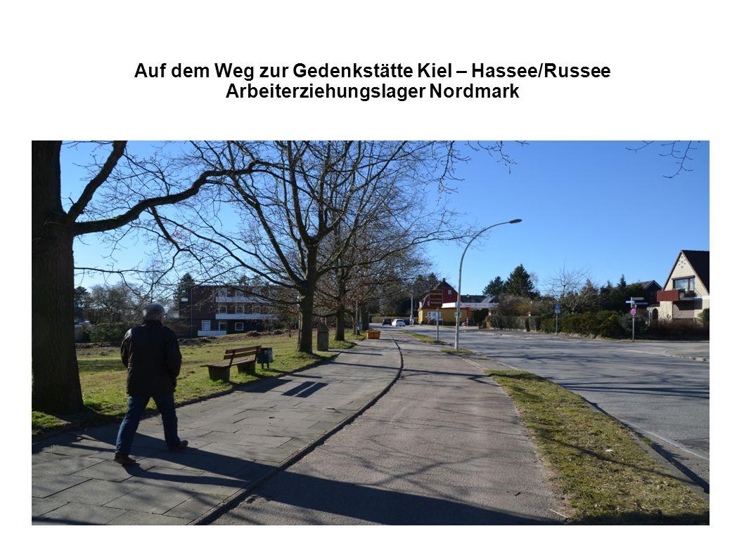 Auf dem Weg zur Gedenkstätte Kiel – Hassee/Russee Arbeiterziehungslager Nordmark