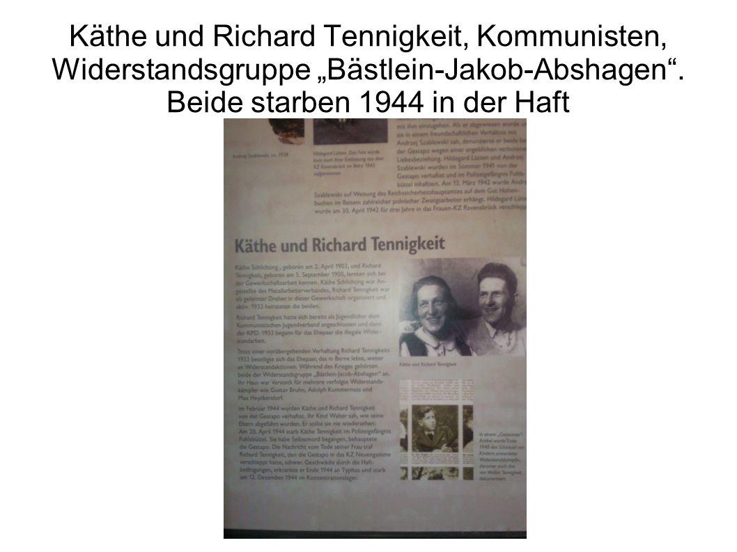 """Käthe und Richard Tennigkeit, Kommunisten, Widerstandsgruppe """"Bästlein-Jakob-Abshagen ."""