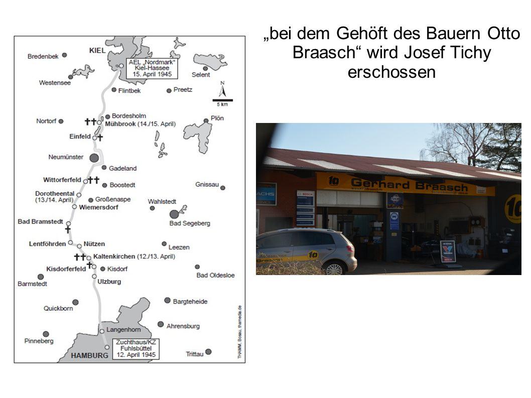 """""""bei dem Gehöft des Bauern Otto Braasch wird Josef Tichy erschossen"""