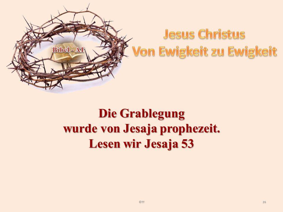 Von Ewigkeit zu Ewigkeit wurde von Jesaja prophezeit.