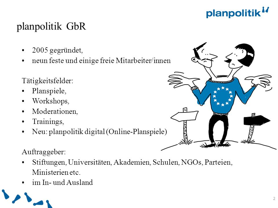 planpolitik GbR 2005 gegründet,