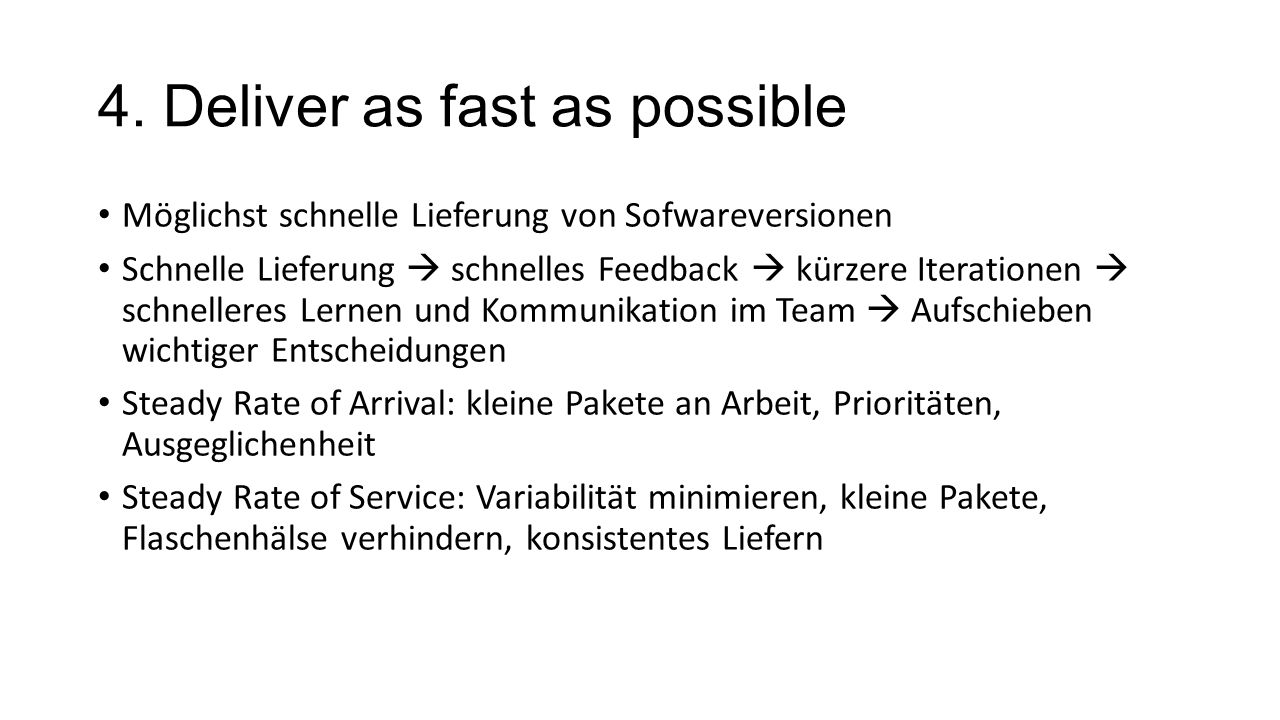 4. Deliver as fast as possible