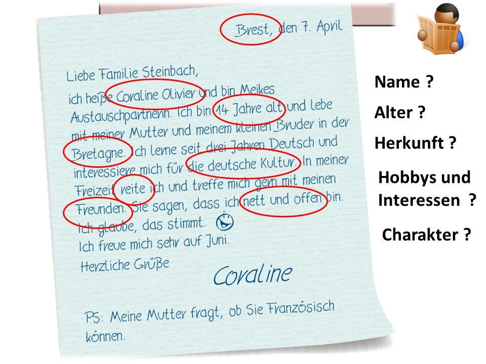 Name Alter Herkunft Hobbys und Interessen Charakter