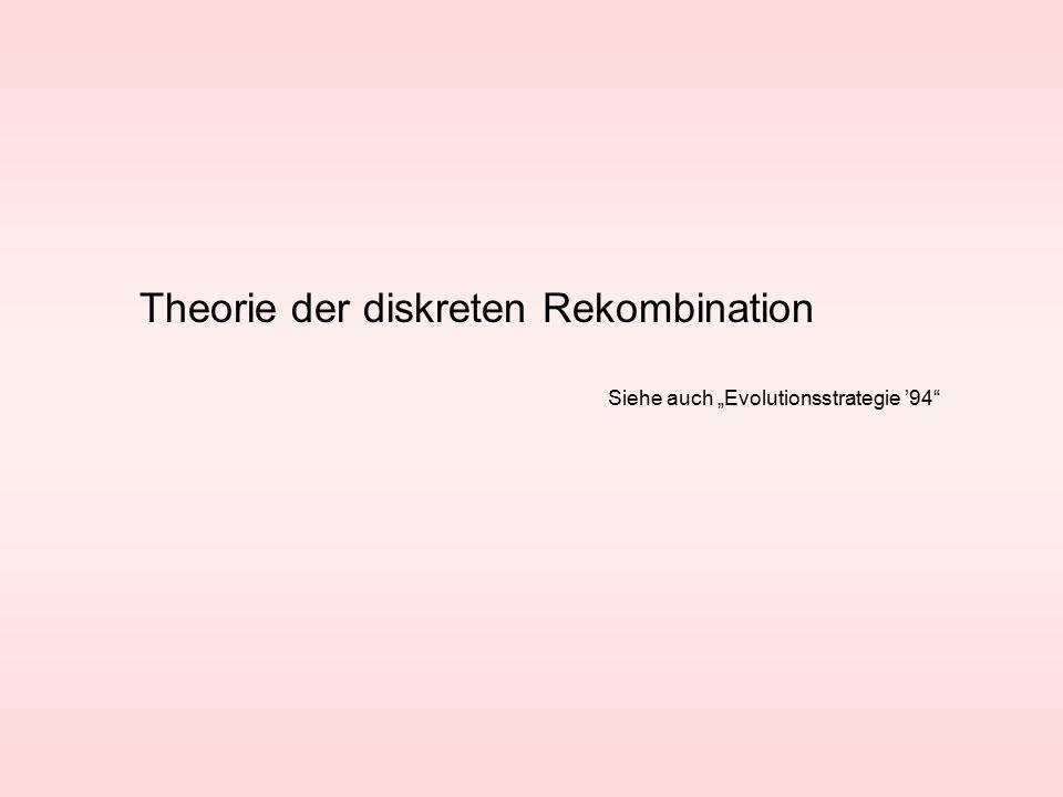 Theorie der diskreten Rekombination