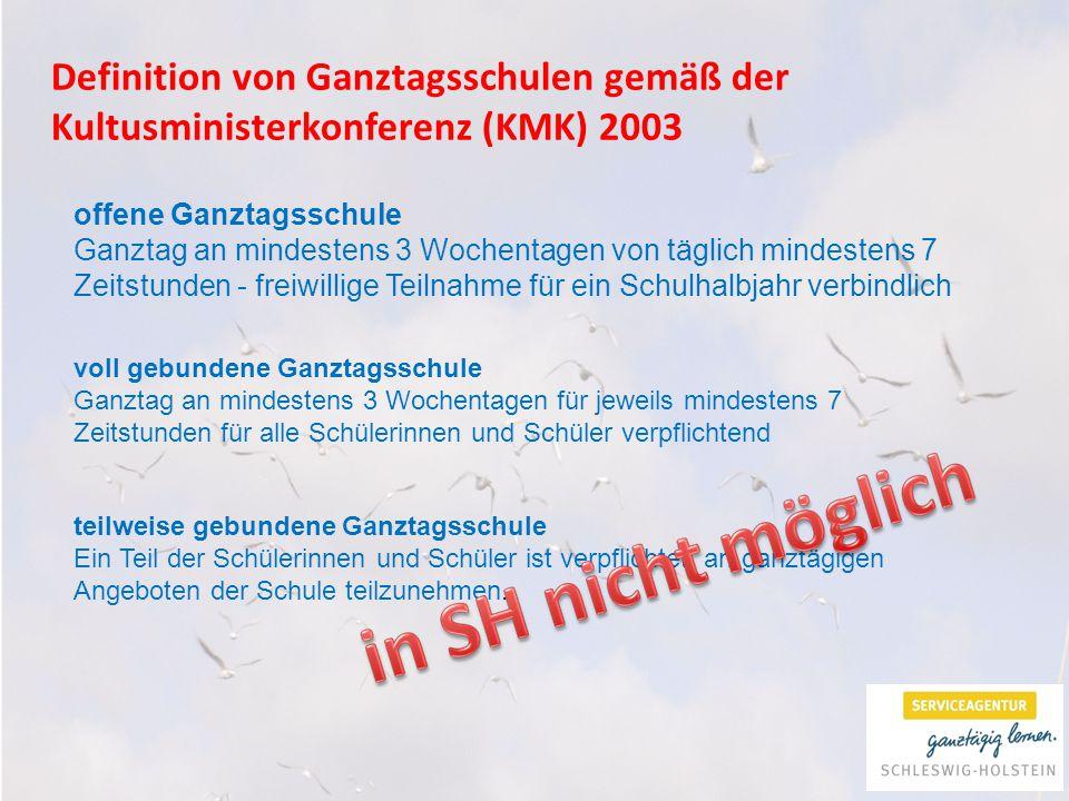 Definition von Ganztagsschulen gemäß der Kultusministerkonferenz (KMK) 2003