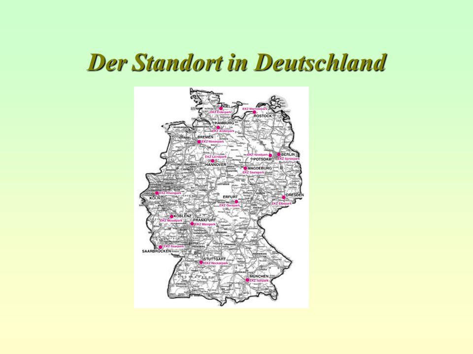 Der Standort in Deutschland