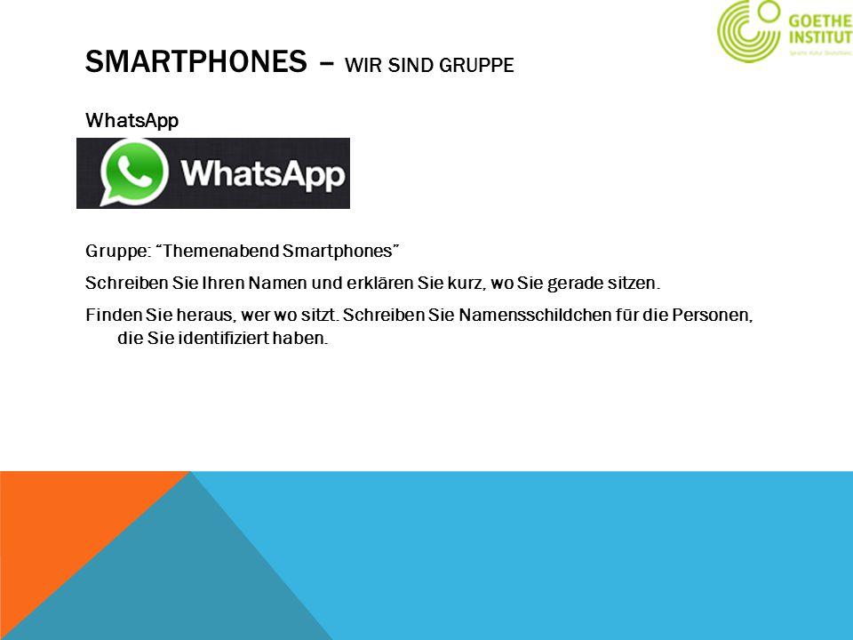 Smartphones – wir sind Gruppe