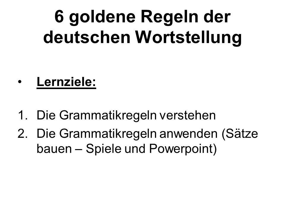 6 goldene Regeln der deutschen Wortstellung