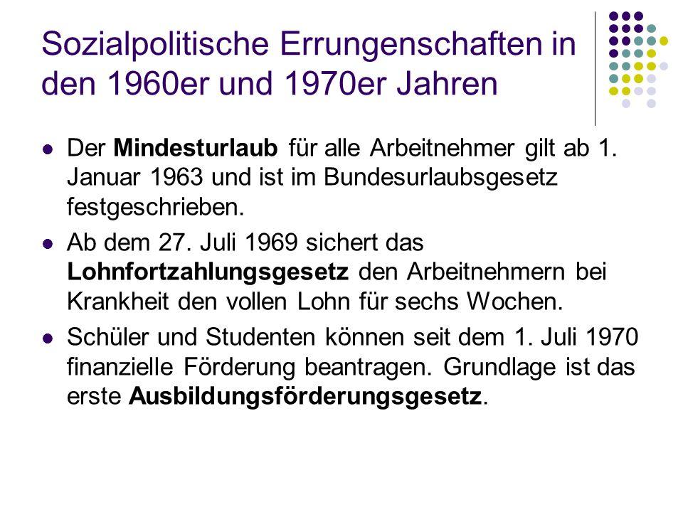 Sozialpolitische Errungenschaften in den 1960er und 1970er Jahren