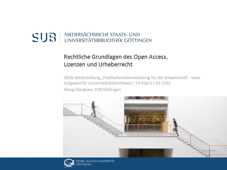 Rechtliche Grundlagen des Open Access, Lizenzen und Urheberrecht