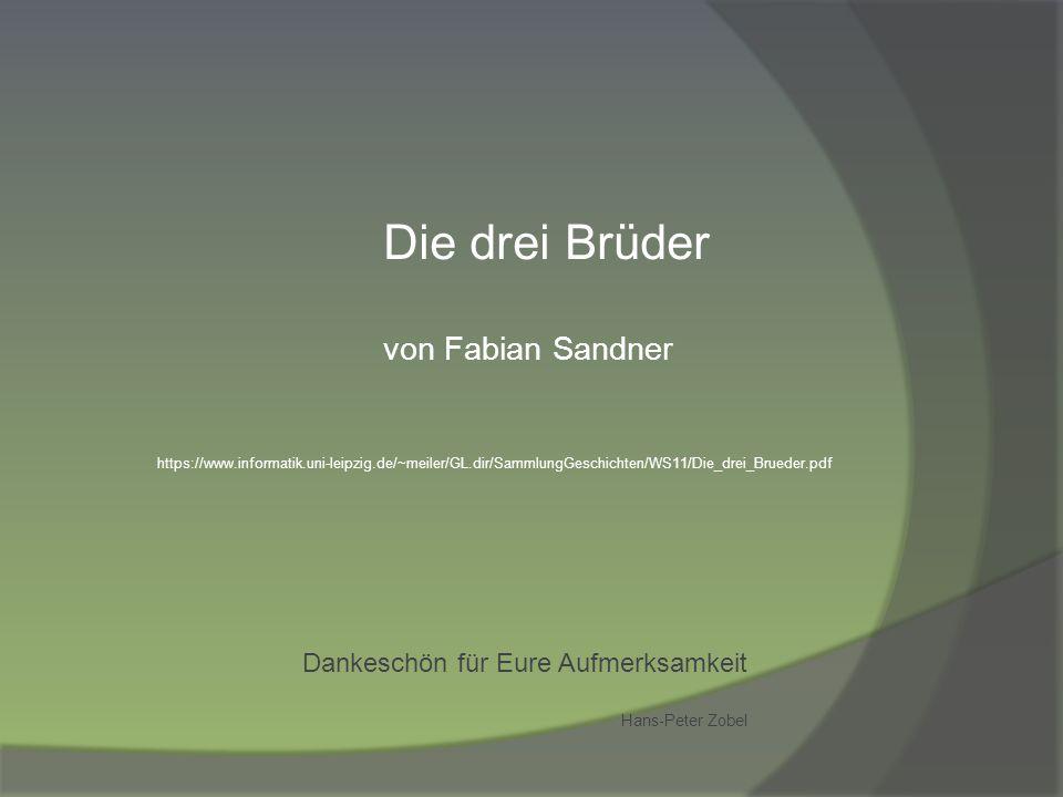 Die drei Brüder von Fabian Sandner Hans-Peter Zobel