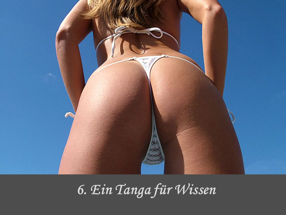 6. Ein Tanga für Wissen