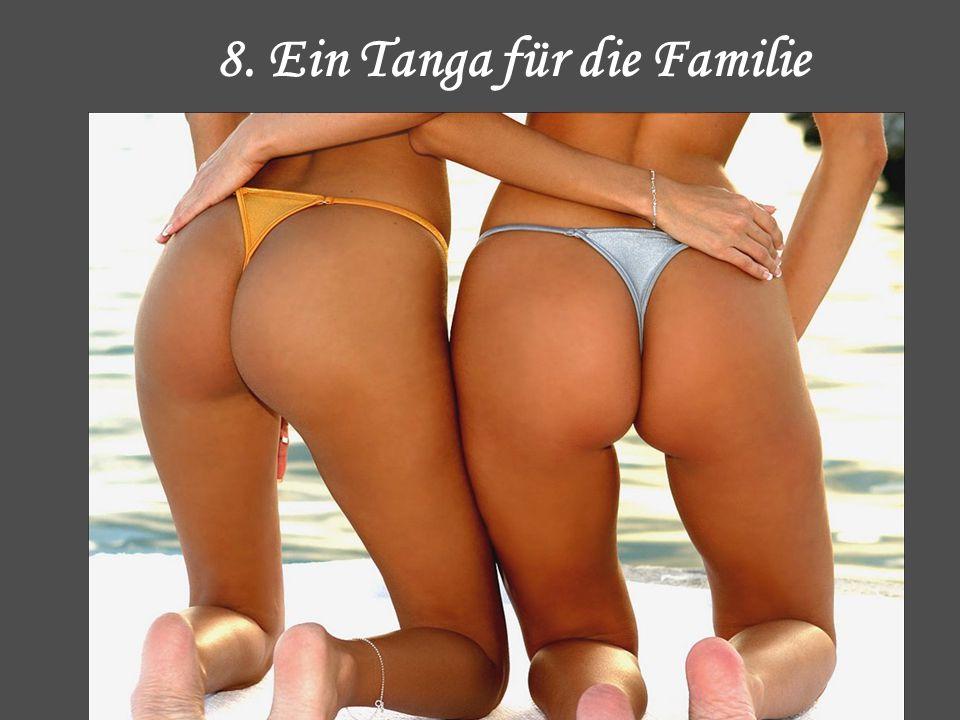 8. Ein Tanga für die Familie