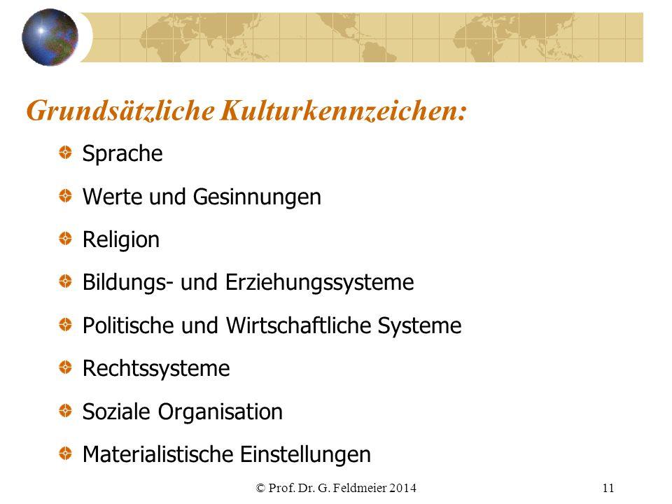 Grundsätzliche Kulturkennzeichen: