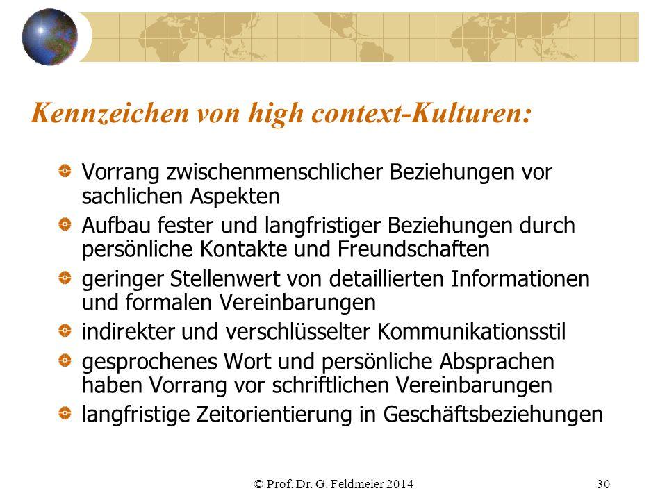 Kennzeichen von high context-Kulturen: