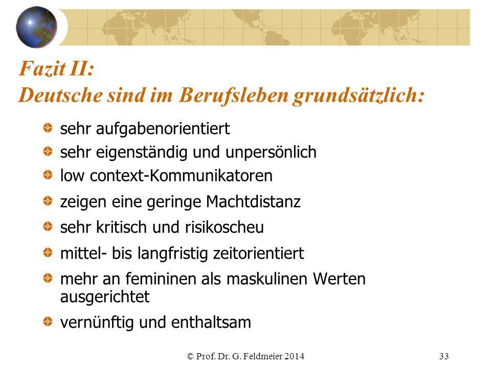 Fazit II: Deutsche sind im Berufsleben grundsätzlich: