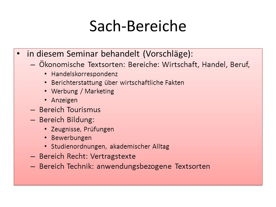 Sach-Bereiche in diesem Seminar behandelt (Vorschläge):