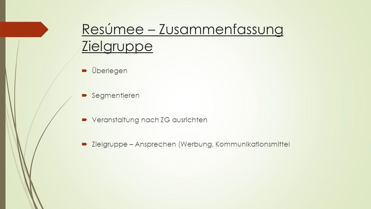 Resúmee – Zusammenfassung Zielgruppe