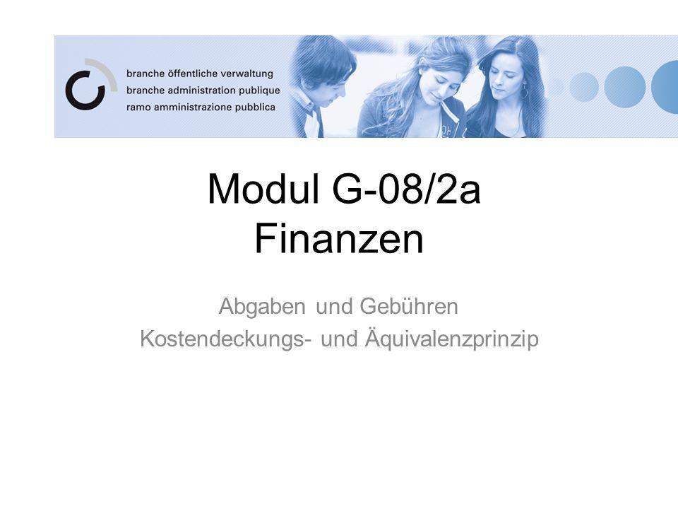 Abgaben und Gebühren Kostendeckungs- und Äquivalenzprinzip
