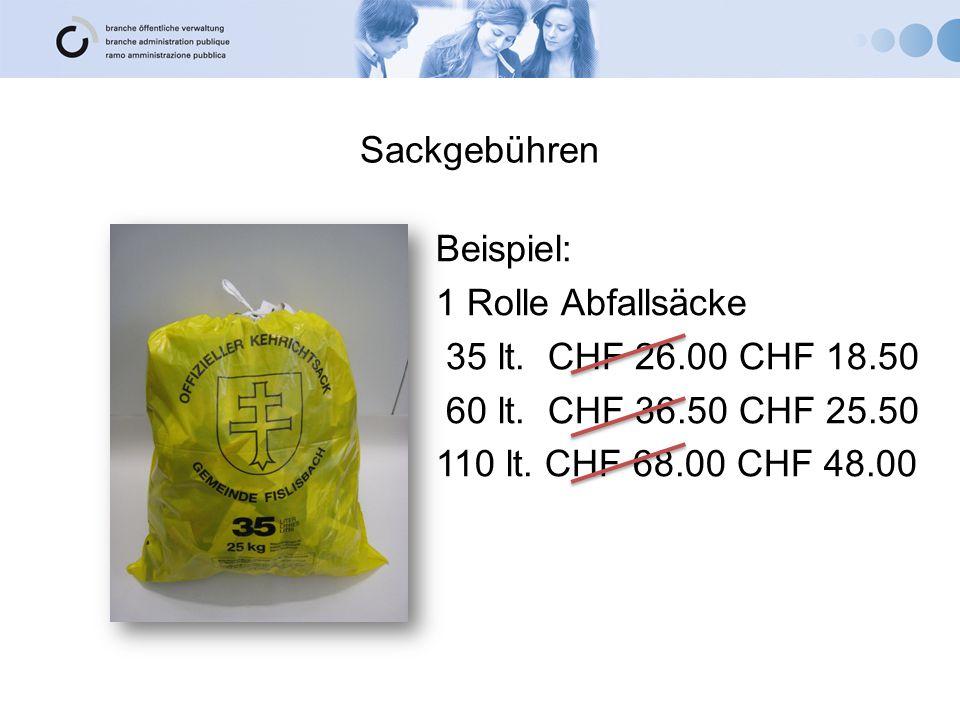 Sackgebühren Beispiel: 1 Rolle Abfallsäcke 35 lt. CHF 26.00 CHF 18.50 60 lt.