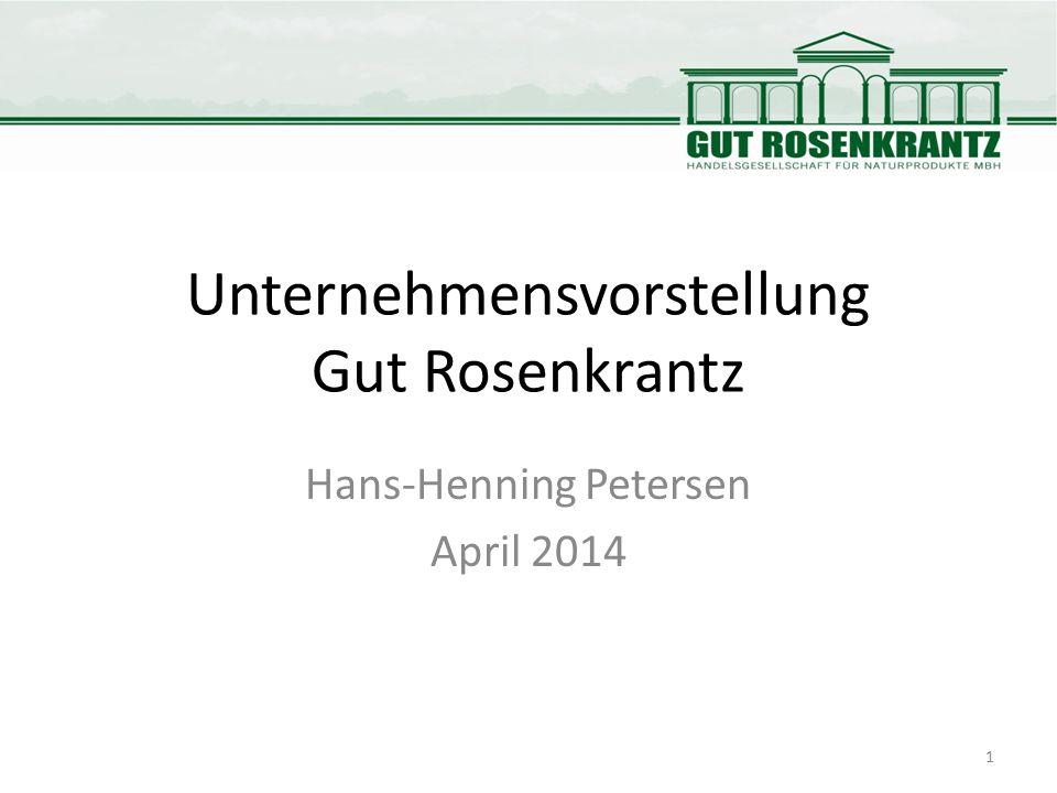 Unternehmensvorstellung Gut Rosenkrantz