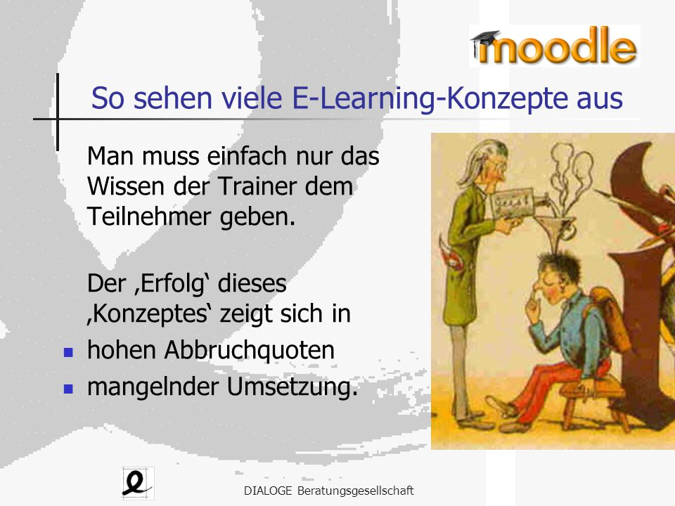 So sehen viele E-Learning-Konzepte aus