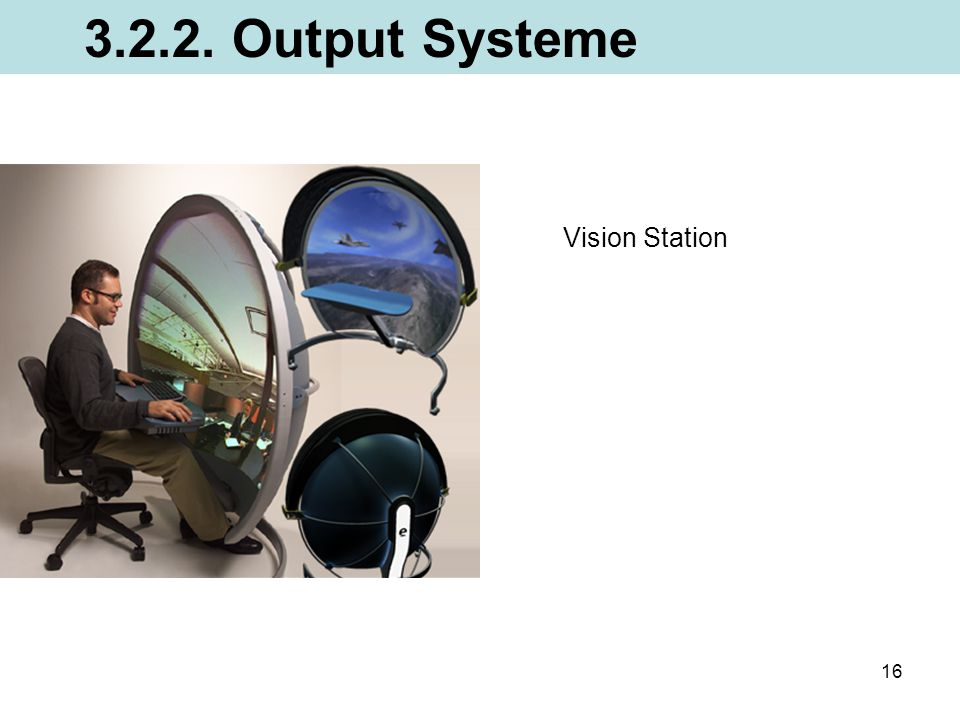 3.2.2. Output Systeme Vision Station