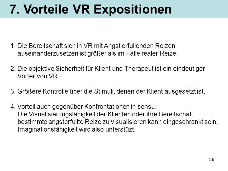 7. Vorteile VR Expositionen