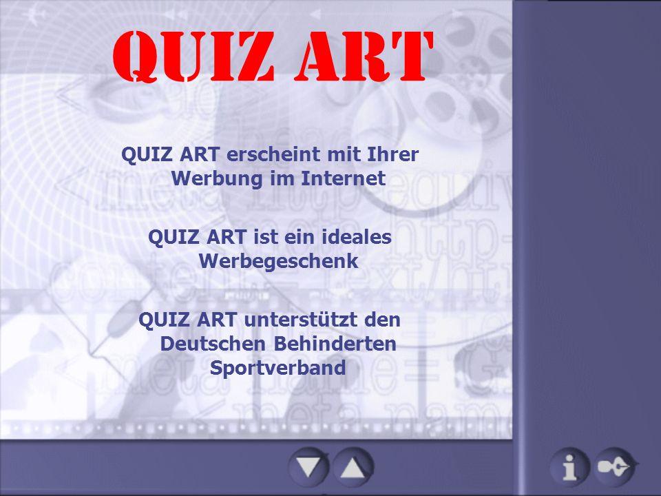 QUIZ ART QUIZ ART erscheint mit Ihrer Werbung im Internet