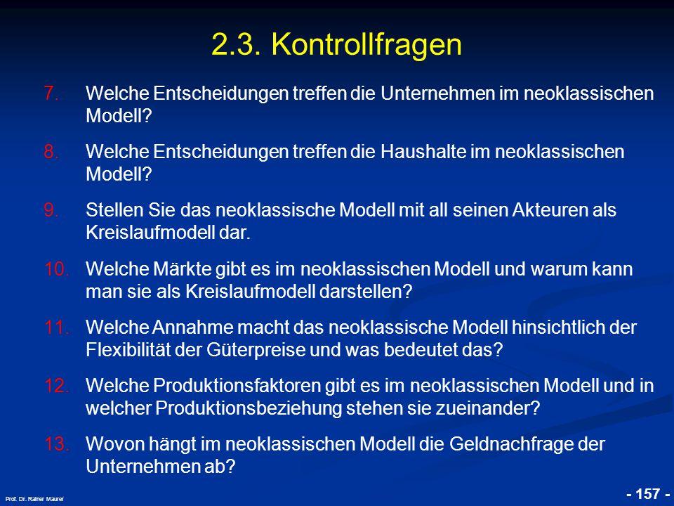 2.3. Kontrollfragen Welche Entscheidungen treffen die Unternehmen im neoklassischen Modell