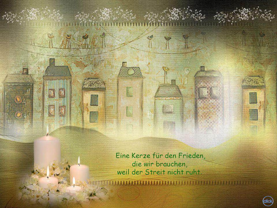 Eine Kerze für den Frieden, die wir brauchen,