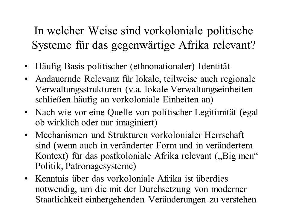 In welcher Weise sind vorkoloniale politische Systeme für das gegenwärtige Afrika relevant