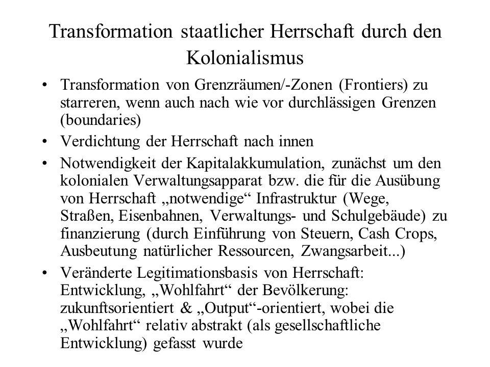Transformation staatlicher Herrschaft durch den Kolonialismus