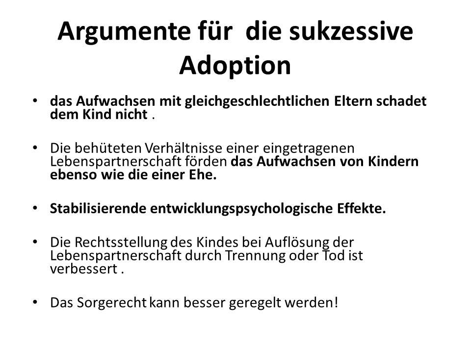 Argumente für die sukzessive Adoption