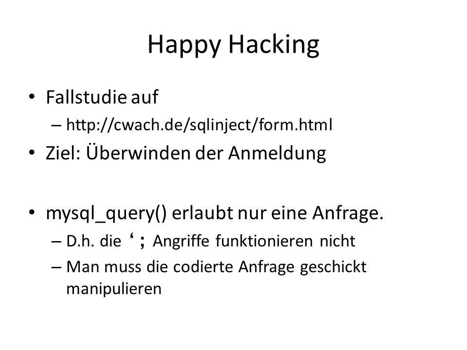 Happy Hacking Fallstudie auf Ziel: Überwinden der Anmeldung