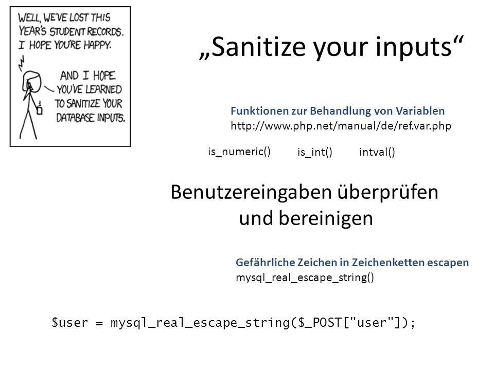 """Sanitize your inputs"