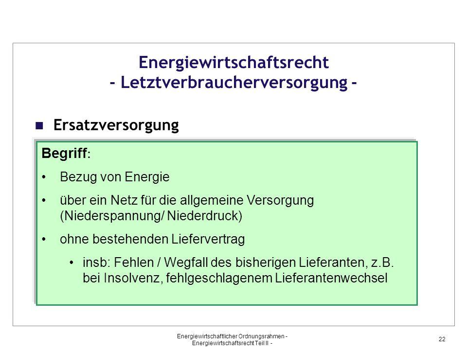 Energiewirtschaftsrecht - Letztverbraucherversorgung -