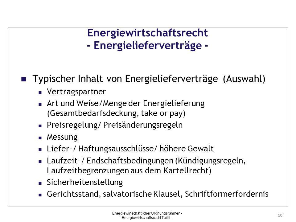 Energiewirtschaftsrecht - Energielieferverträge -