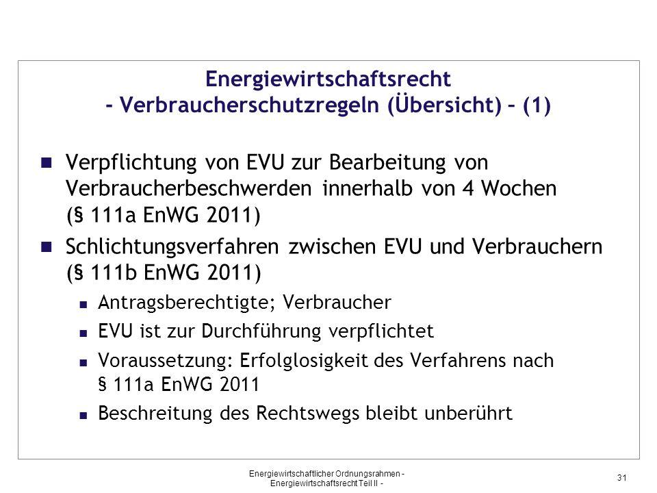 Energiewirtschaftsrecht - Verbraucherschutzregeln (Übersicht) – (1)