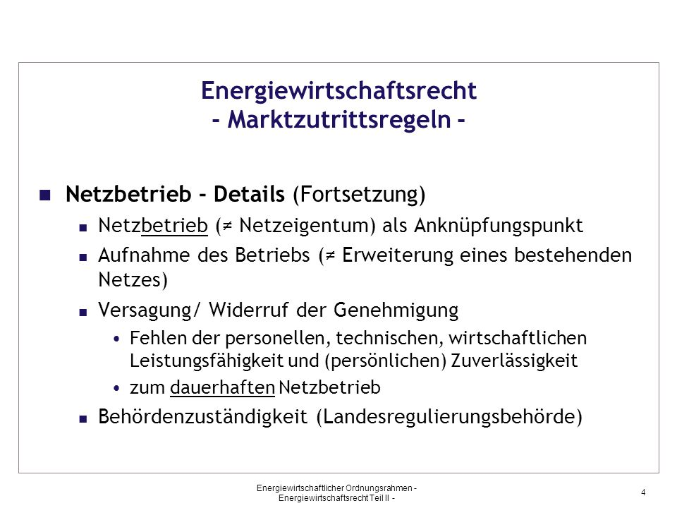 Energiewirtschaftsrecht - Marktzutrittsregeln -